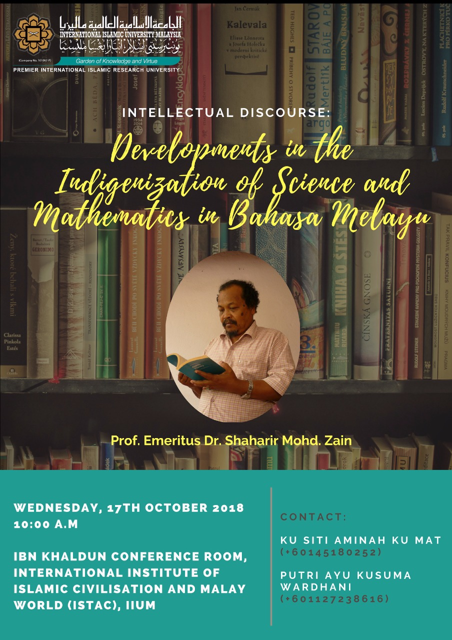 INTELLECTUAL DISCOURSE: DEVELOPMENTS IN THE INDIGENIZATION OF SCIENCE AND MATHEMATICS IN BAHASA MELAYU