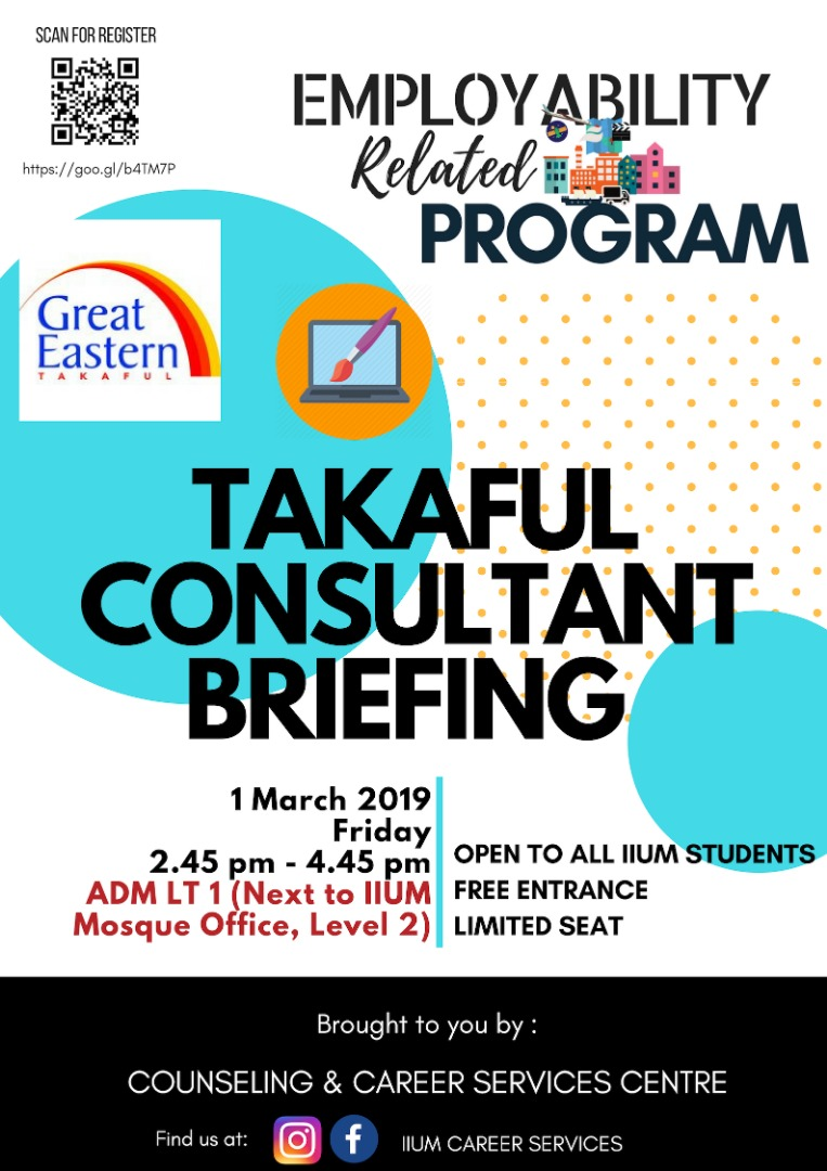 Employability Related Program : Takaful Consultant Briefing ~ GREAT EASTERN