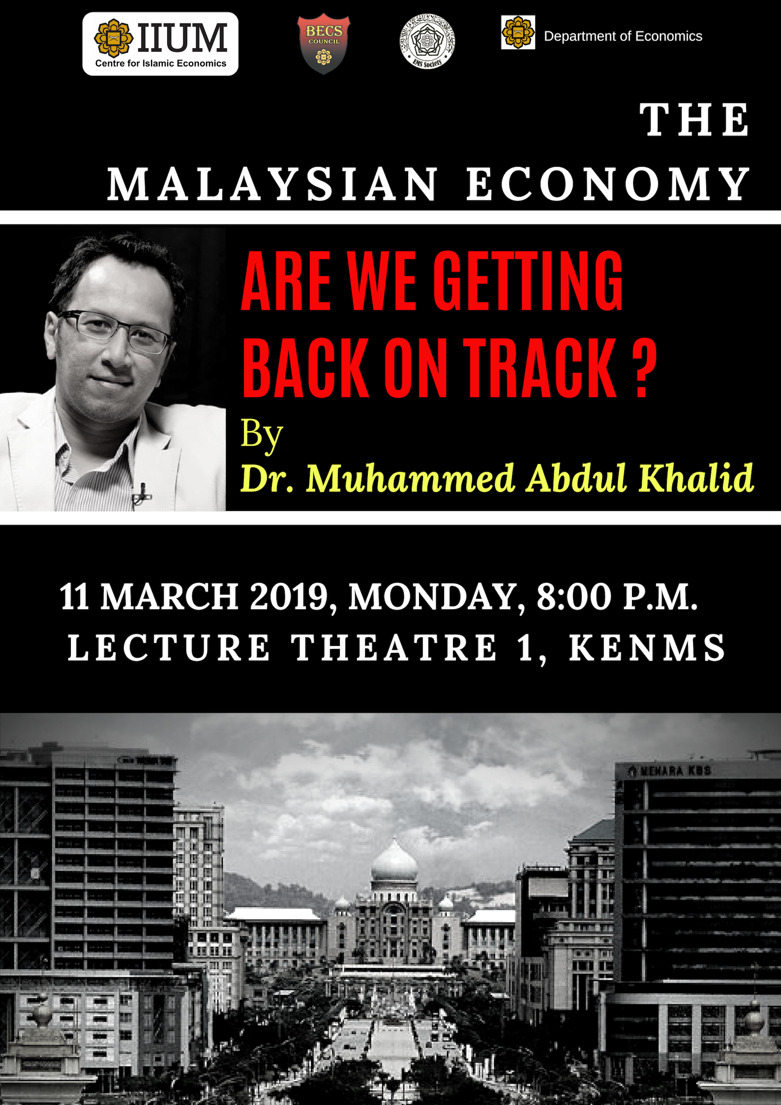 The Malaysian Economy - Are We Getting Back on Track ?