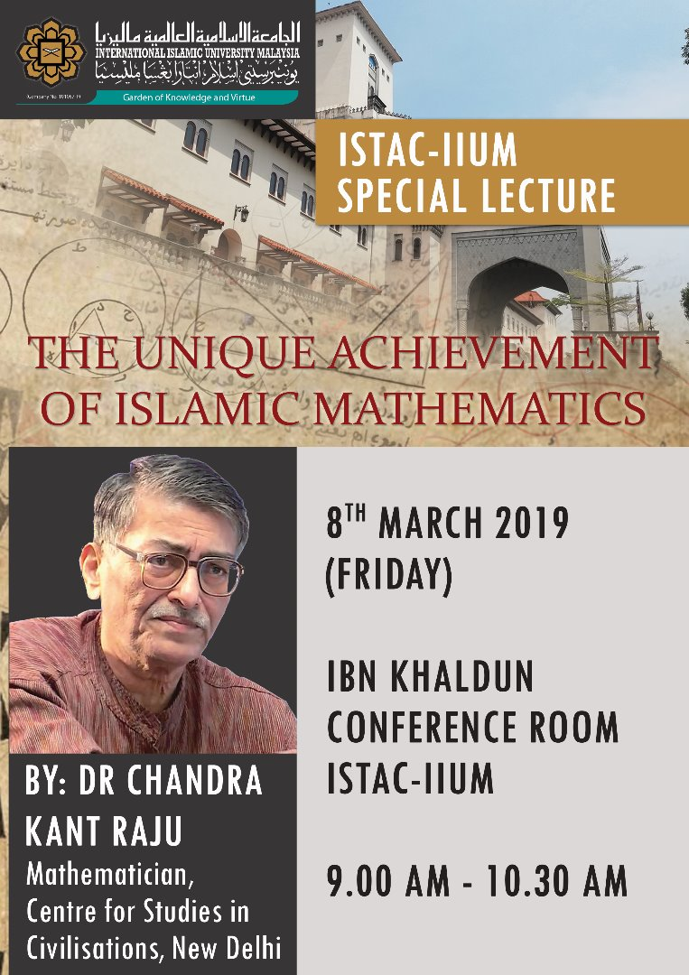 ISTAC-IIUM SPECIAL LECTURE - THE UNIQUE ACHIEVEMENT OF ISLAMIC MATHEMATICS