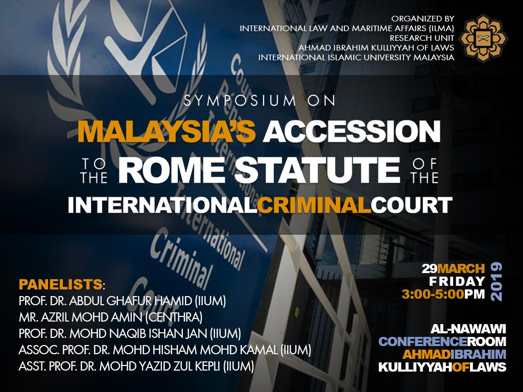 Symposium On Malaysia's Accession to the Rome Statute