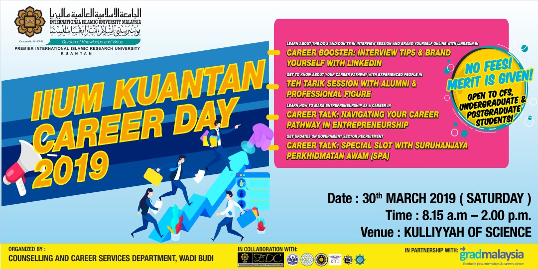 AN INVITATION TO ATTEND IIUM KUANTAN CAREER DAY 2019