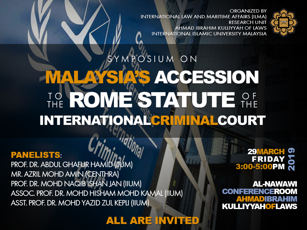 Symposium on Malaysia Accession to the Rome Stature of the International Criminal Court