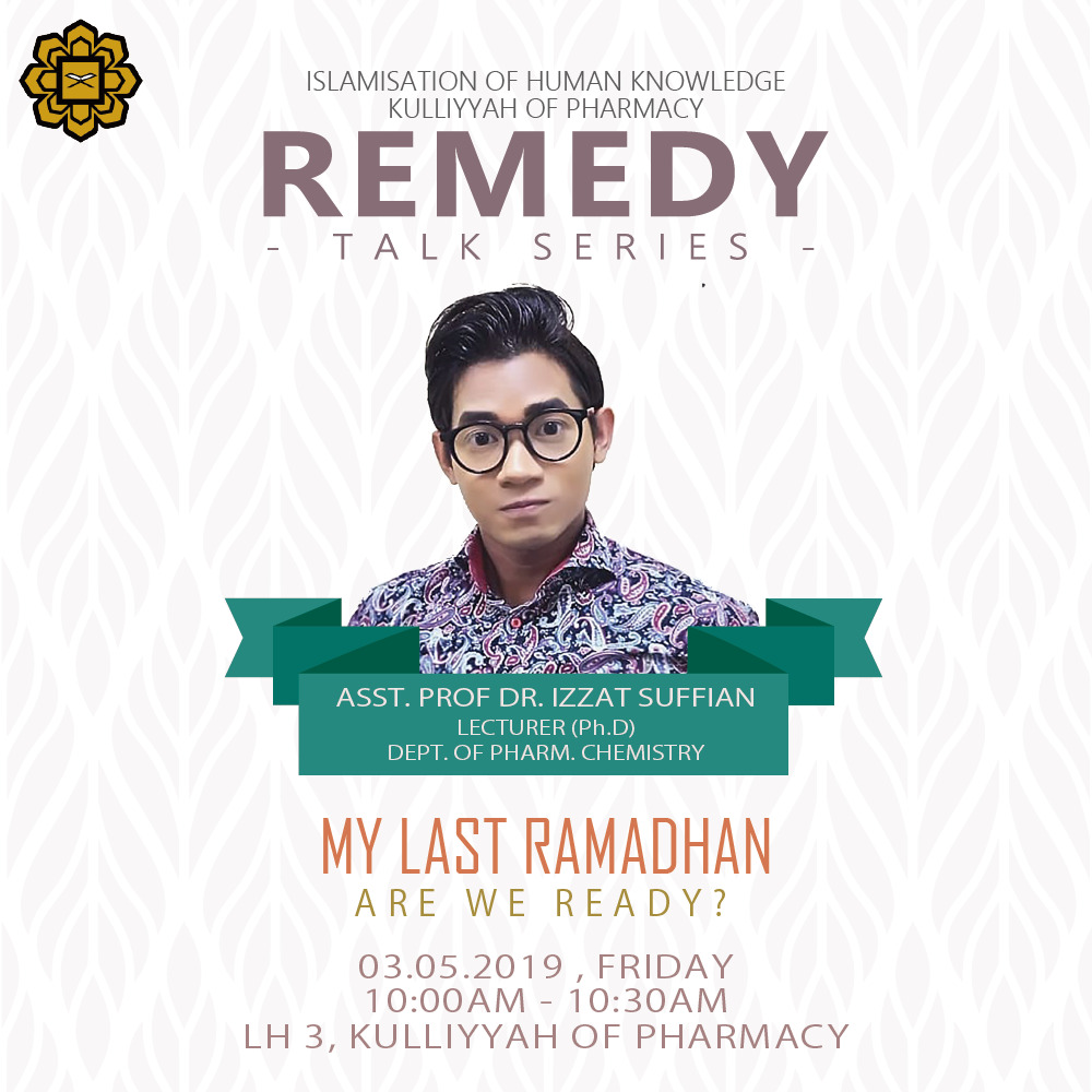 REMEDY Talk Series - My Last Ramadhan, Are We Ready?