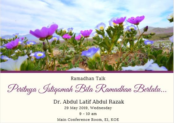 """RAMADHAN TALK 3: """"Peritnya Istiqomah apabila Ramadhan berlalu"""""""