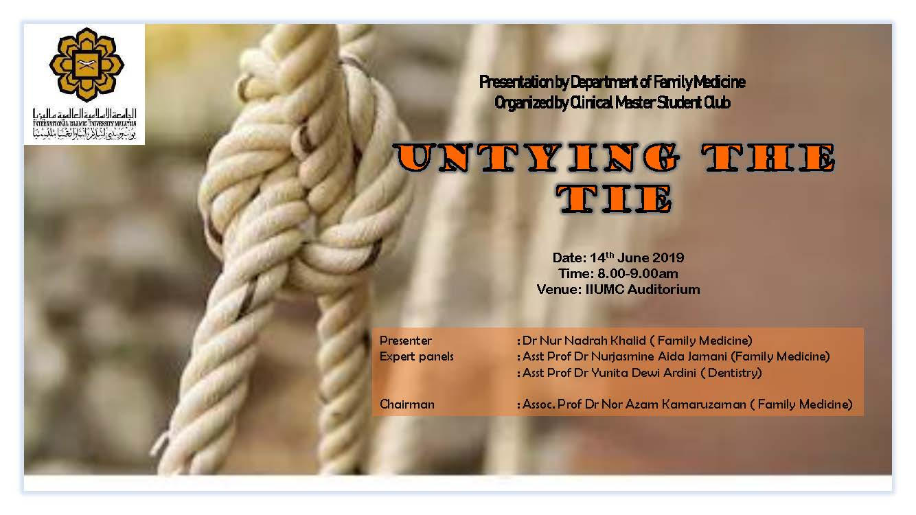 """Untying the Tie"" - KOM CPC by Dept. of Family Medicine (14th June 2019/Friday) at Auditorium IIUMMC"