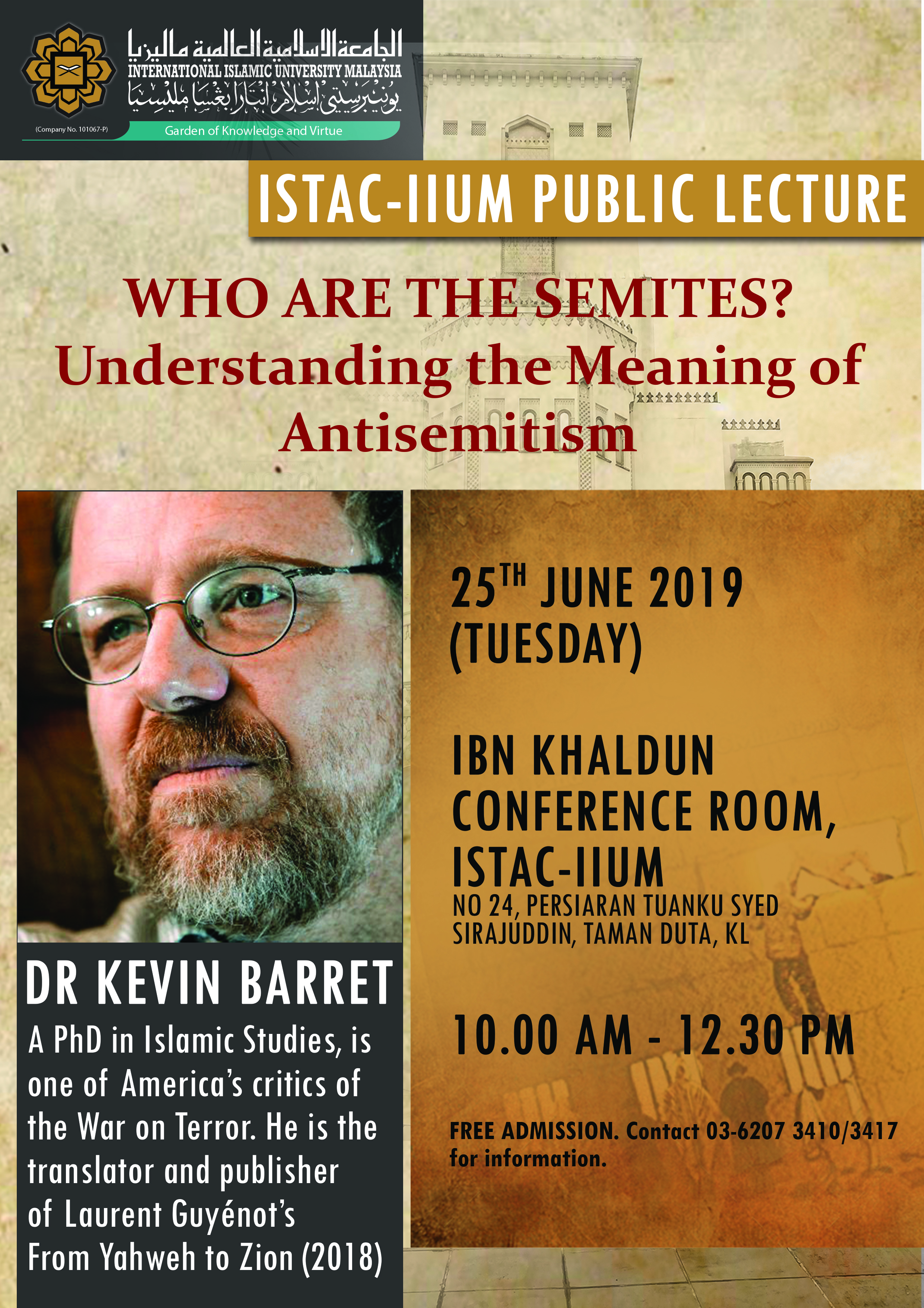 IIUM-ISTAC PUBLIC LECTURE - WHO ARE THE SEMITES?