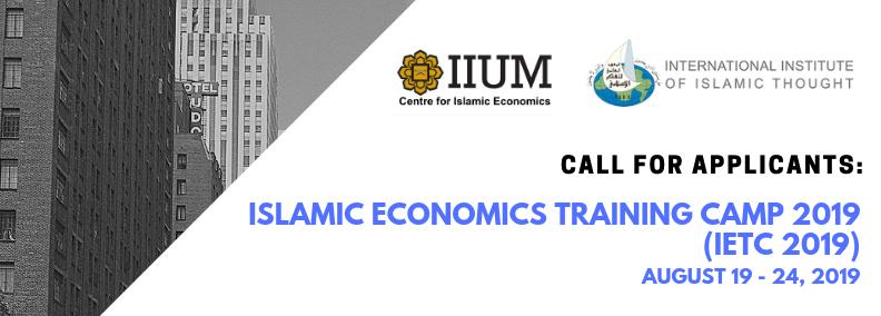 ISLAMIC ECONOMICS TRAINING CAMP 2019 (IETC 2019)