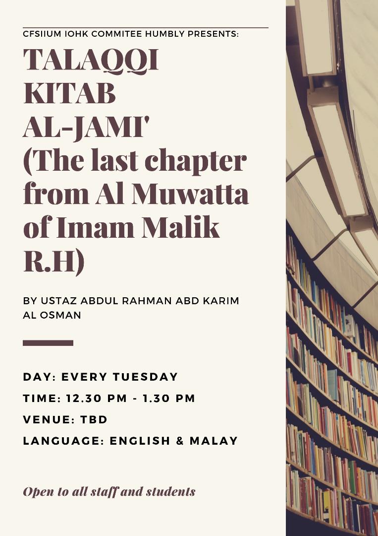 TALAQQI KITAB AL-JAMI' (the Last Chapter of Al-Muwatta by Imam Malik R.H)
