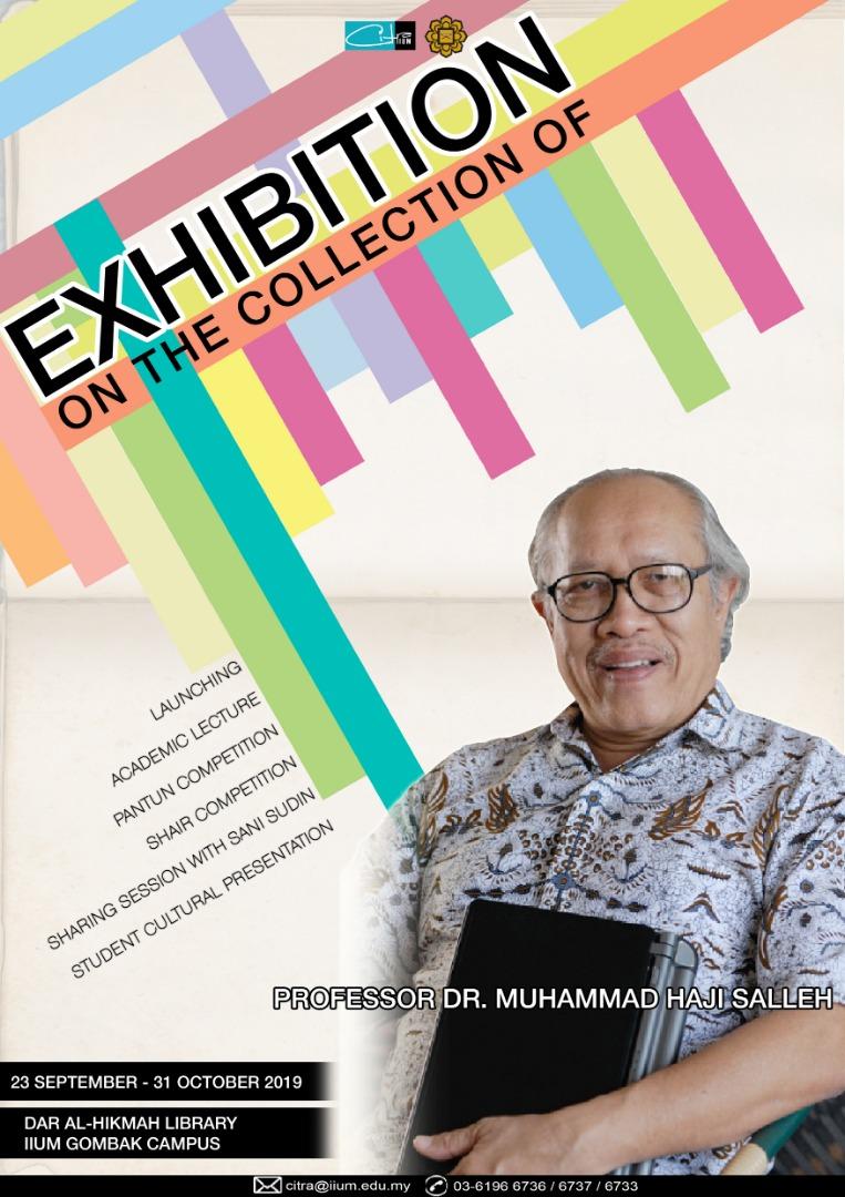 Exhibition on The Collection of Professor Dr. Muhammad Haji Salleh