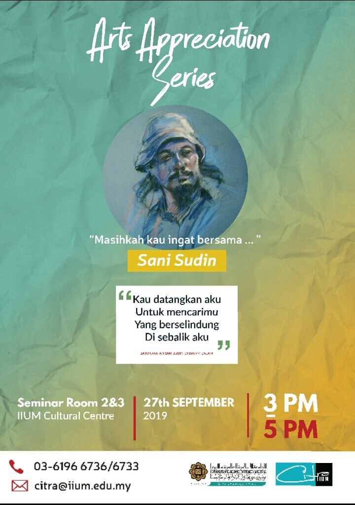 "Arts Appreciation Series - Sani Sudin ""Masihkah Kau Ingat"""
