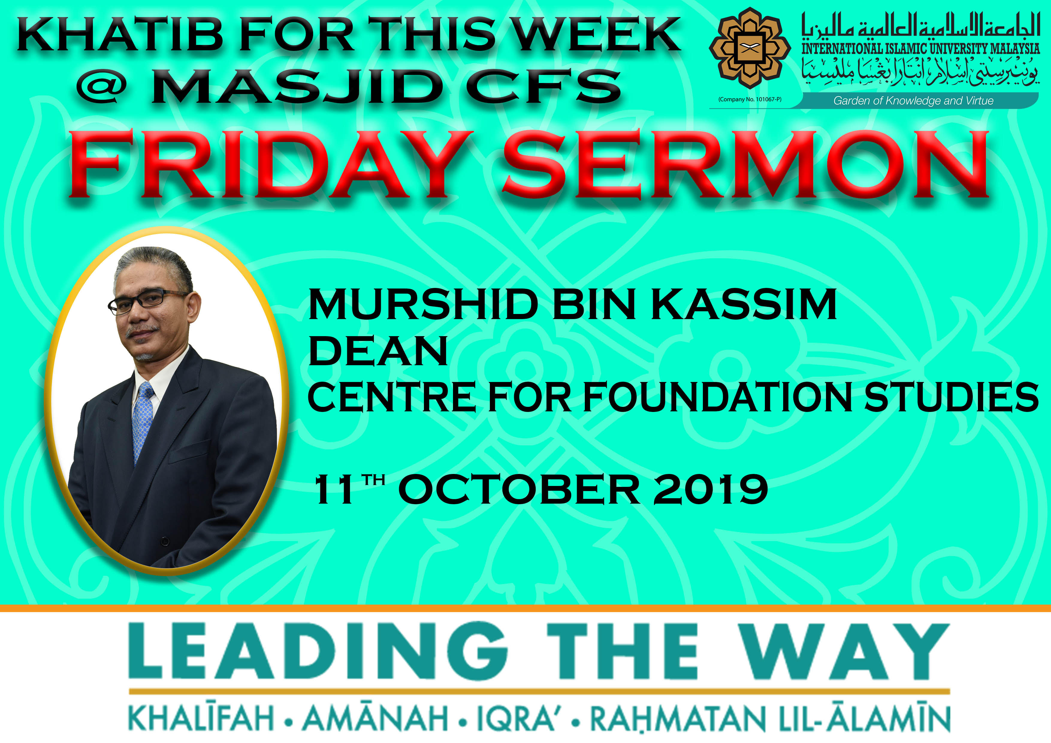 KHATIB THIS WEEK –  11th OCTOBER 2019 (FRIDAY) MASJID CFS IIUM, GAMBANG CAMPUS