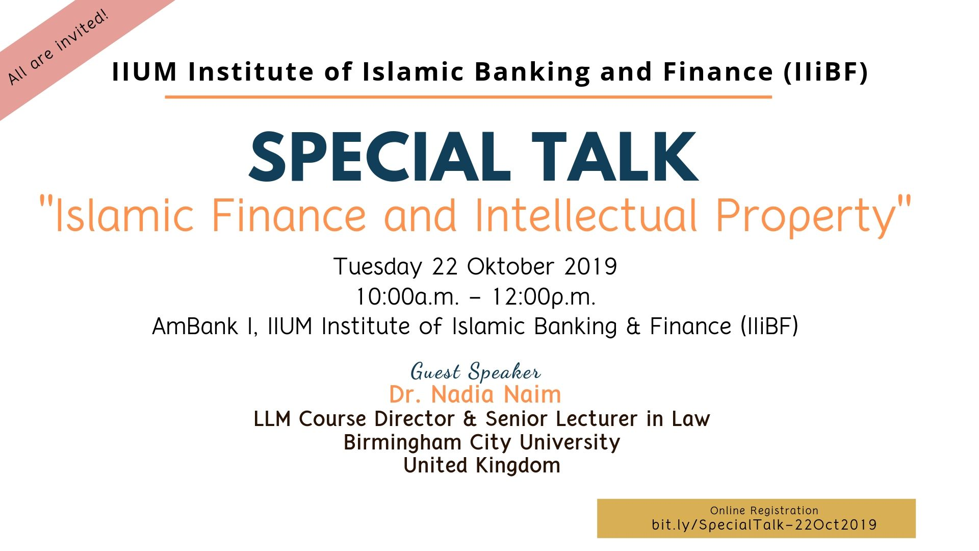 "Special Talk Series 2019 - Dr. Nadia Naim :-  ""Islamic Finance and Intellectual Property"""
