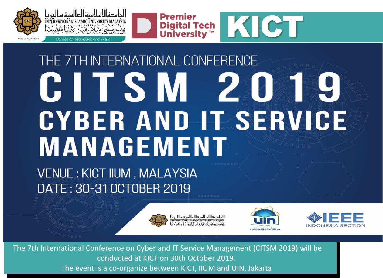 The 7th International Conference on Cyber and IT Service Management (CITSM 2019)