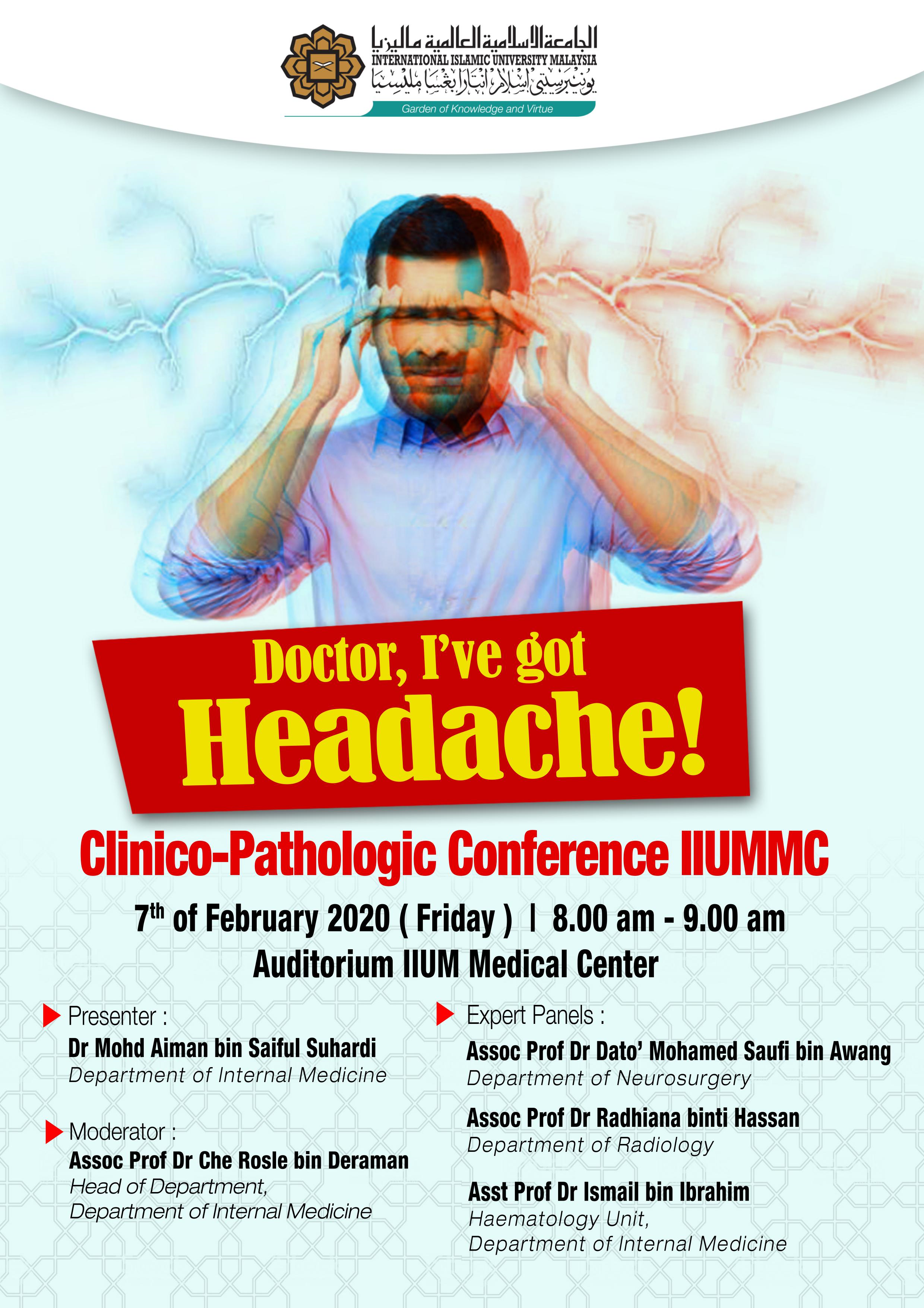 An Invitation to KOM CPC- Doctor, I've got Headache! by Dept. of Internal Medicine