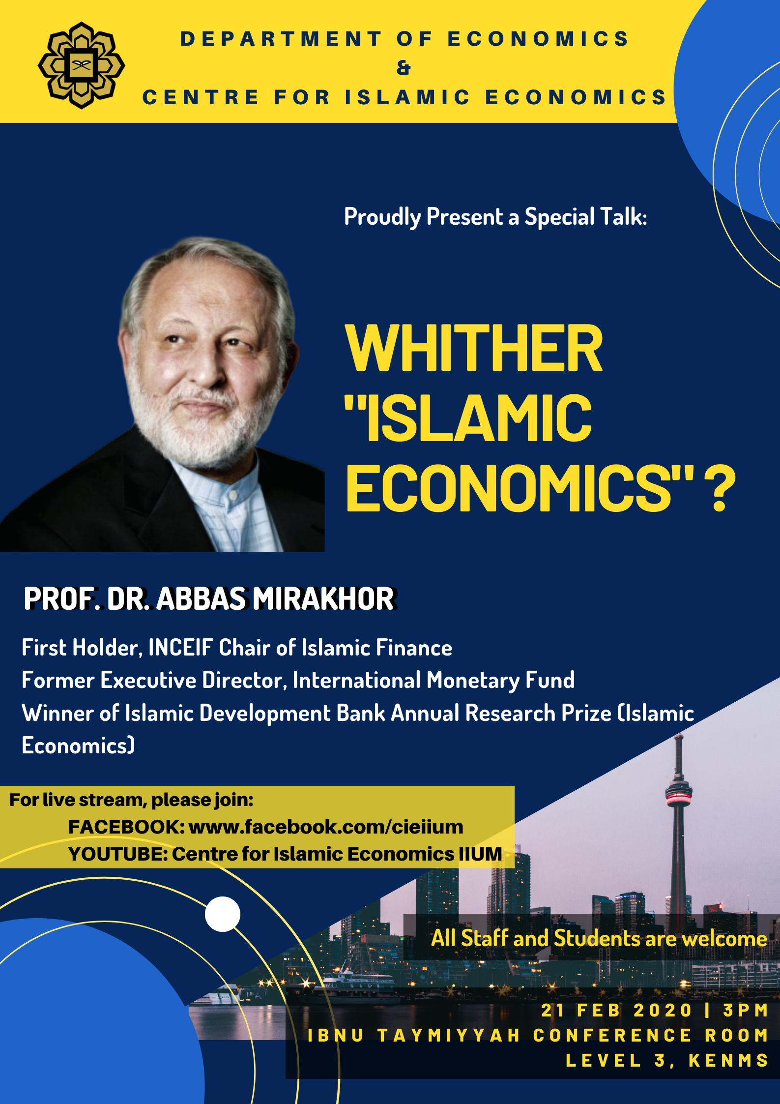 SPECIAL TALK BY PROF. DR. ABBAS MIRAKHOR