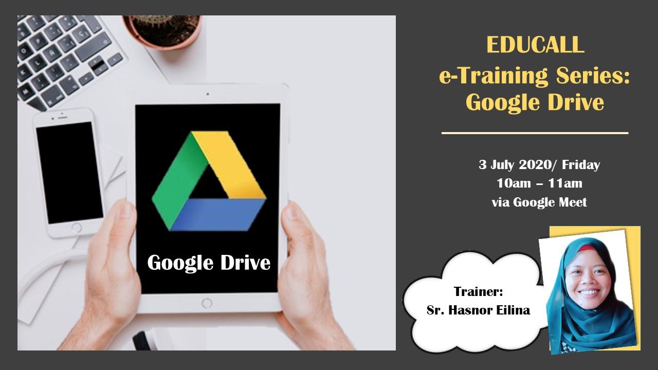 EDUCALL e-Training Series: Google Drive