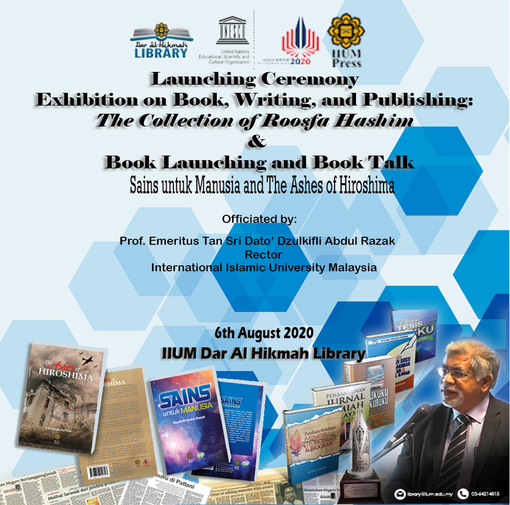 LAUNCHING CEREMONY ON  BOOK, WRITING & PUBLISHING: THE COLLECTION OF ROOSFA HASHIM &  BOOK LAUNCHING AND BOOK TALK