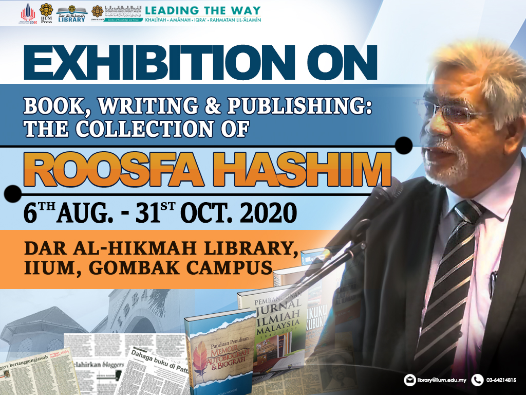 Exhibition on Books, Writing and Publishing: The Collection of Rossfa Hashim