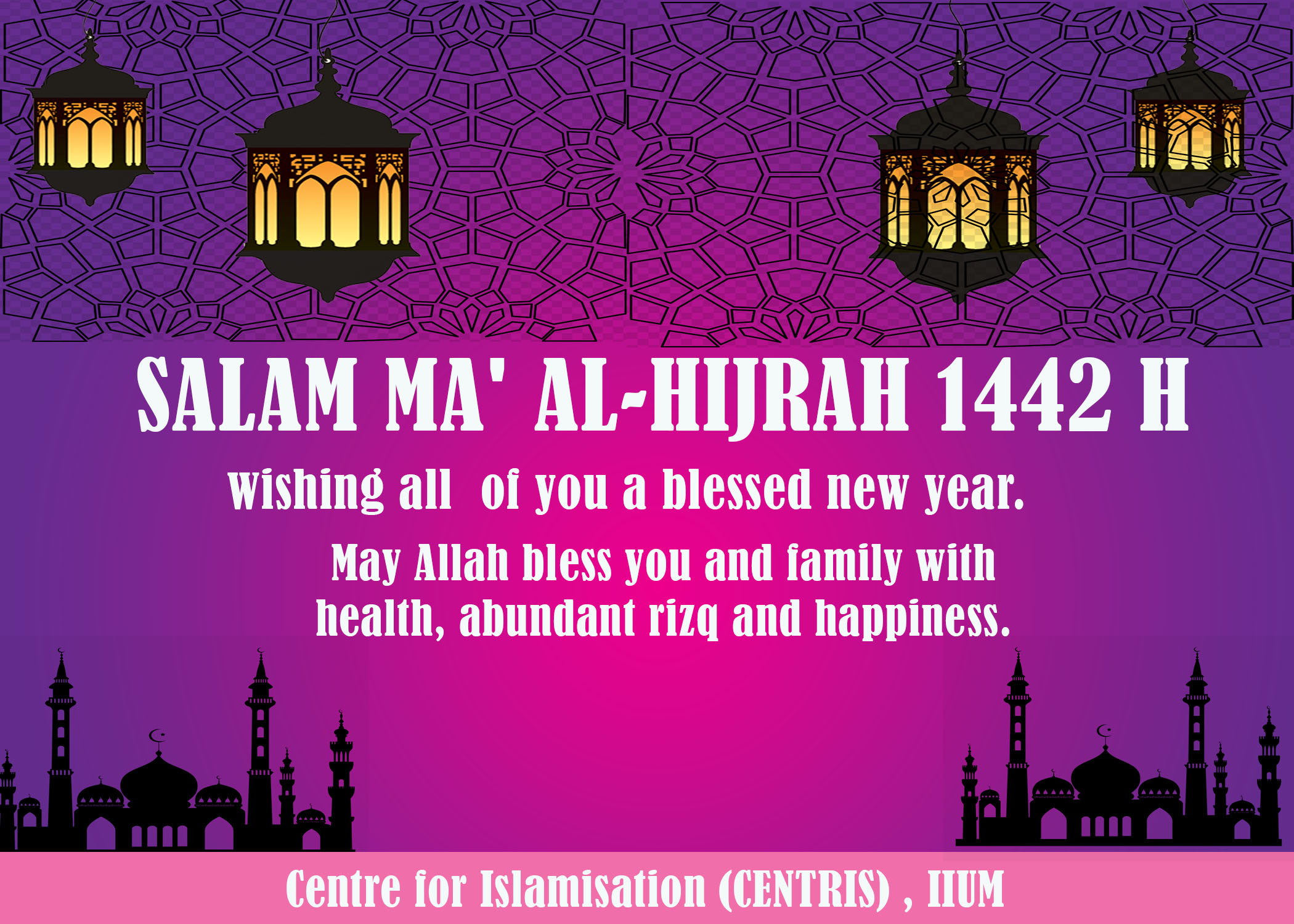 Salam Maal Hijrah 1442H from CENTRIS