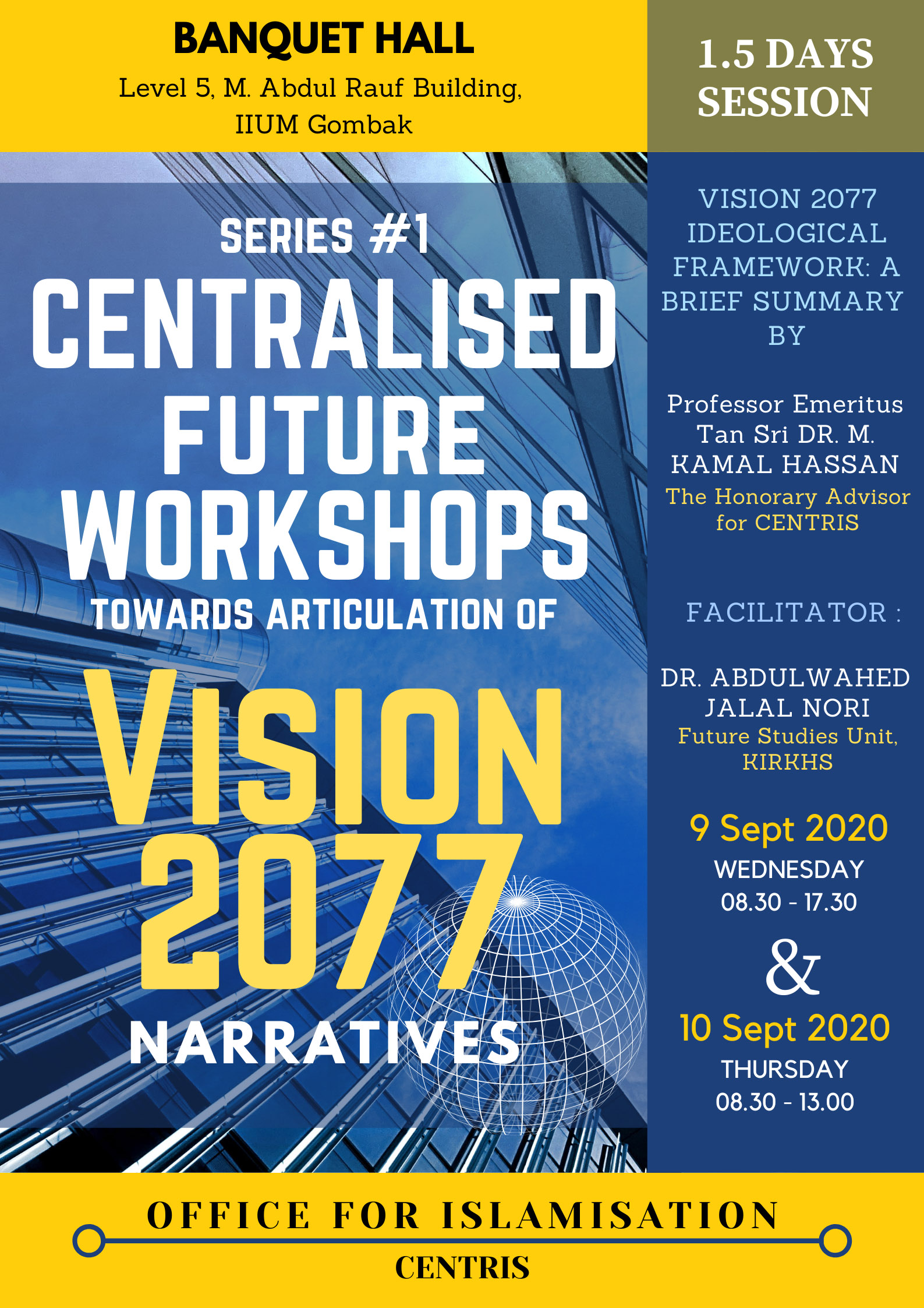 SERIES #1 CENTRALISED  FUTURE WORKSHOPS TOWARDS ARTICULATION OF VISION 2077