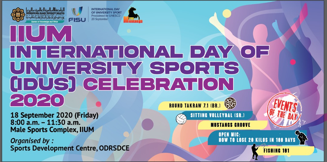 IIUM INTERNATIONAL DAY OF UNIVERSITY SPORTS (IDUS) CELEBRATION 2020