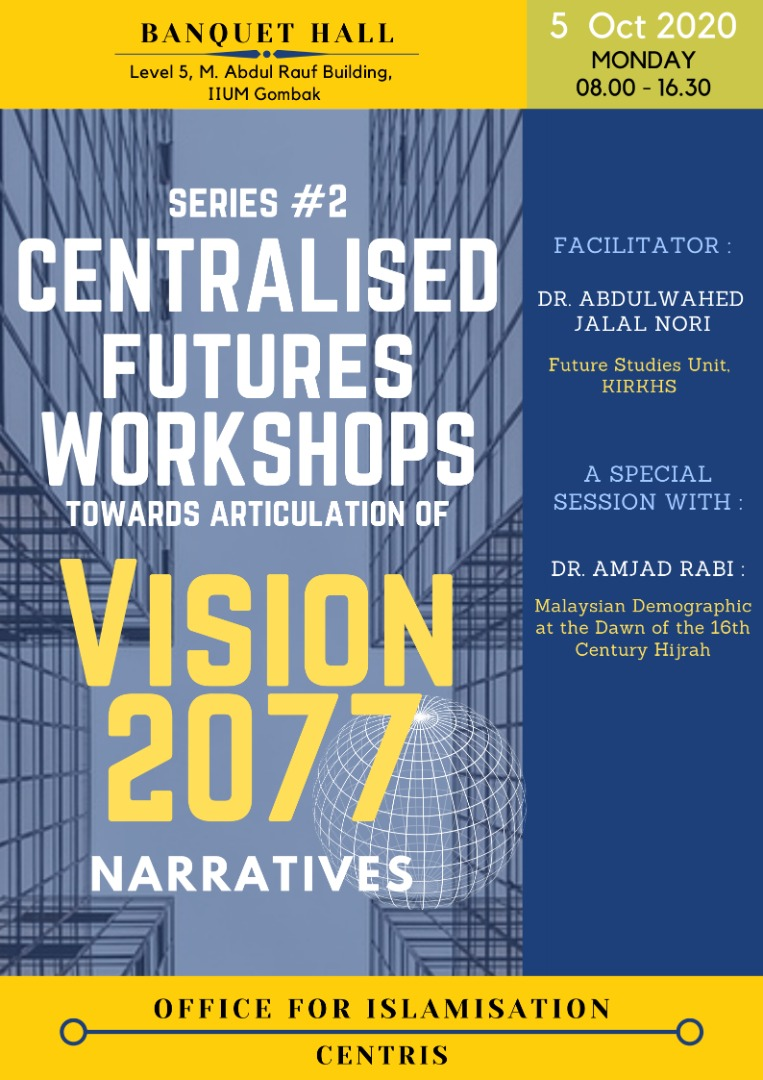SERIES #2 CENTRALISED FUTURE WORKSHOPS TOWARDS ARTICULATION OF VISION 2077