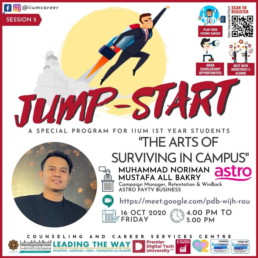 "IIUM JUMP START PROGRAMME 2020 - SESSION 5 :""THE ARTS OF SURVIVING IN CAMPUS"""