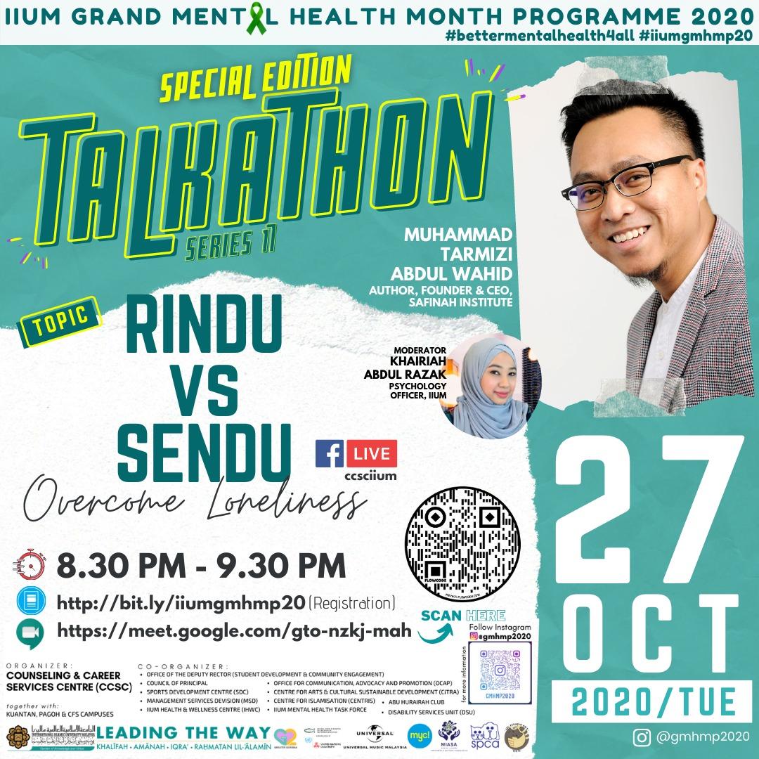 GMHMP 2020:  TALKATHON 17 -  RINDU VS SENDU (OVERCOME LONELINESS)