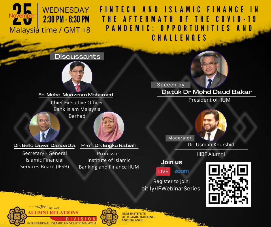 Fintech and Islamic Finance In The Aftermath of the COVID-19 Pandemic : Opportunities and Challenges