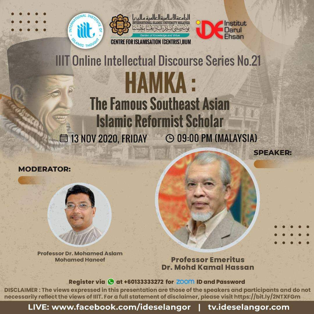 IIIT Online Intellectual Discourse Series No.21:HAMKA: The Famous Southesat Asian Islamic Reformist Scholar