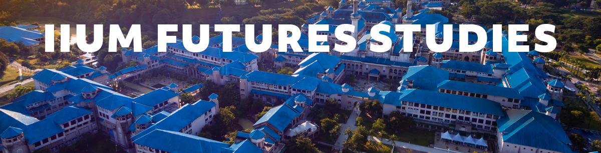 IIUM FUTURES STUDIES