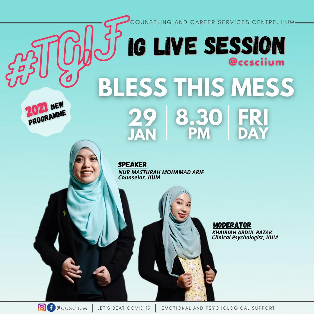 TGIF IG IG LIVE SESSION: BLESS THE MESS