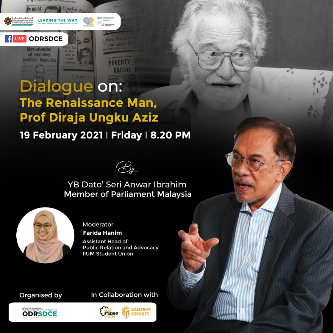 INVITATION TO ATTEND IN A DIALOGUE SESSION ON THE RENAISSANCE MAN - PROF. DIRAJA UNGKU AZIZ