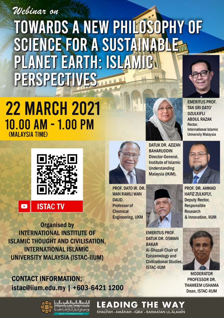 WEBINAR ON TOWARDS A NEW PHILOSOPHY OF SCIENCE FOR A SUSTAINABLE PLANET EARTH: ISLAMIC PERSPECTIVES