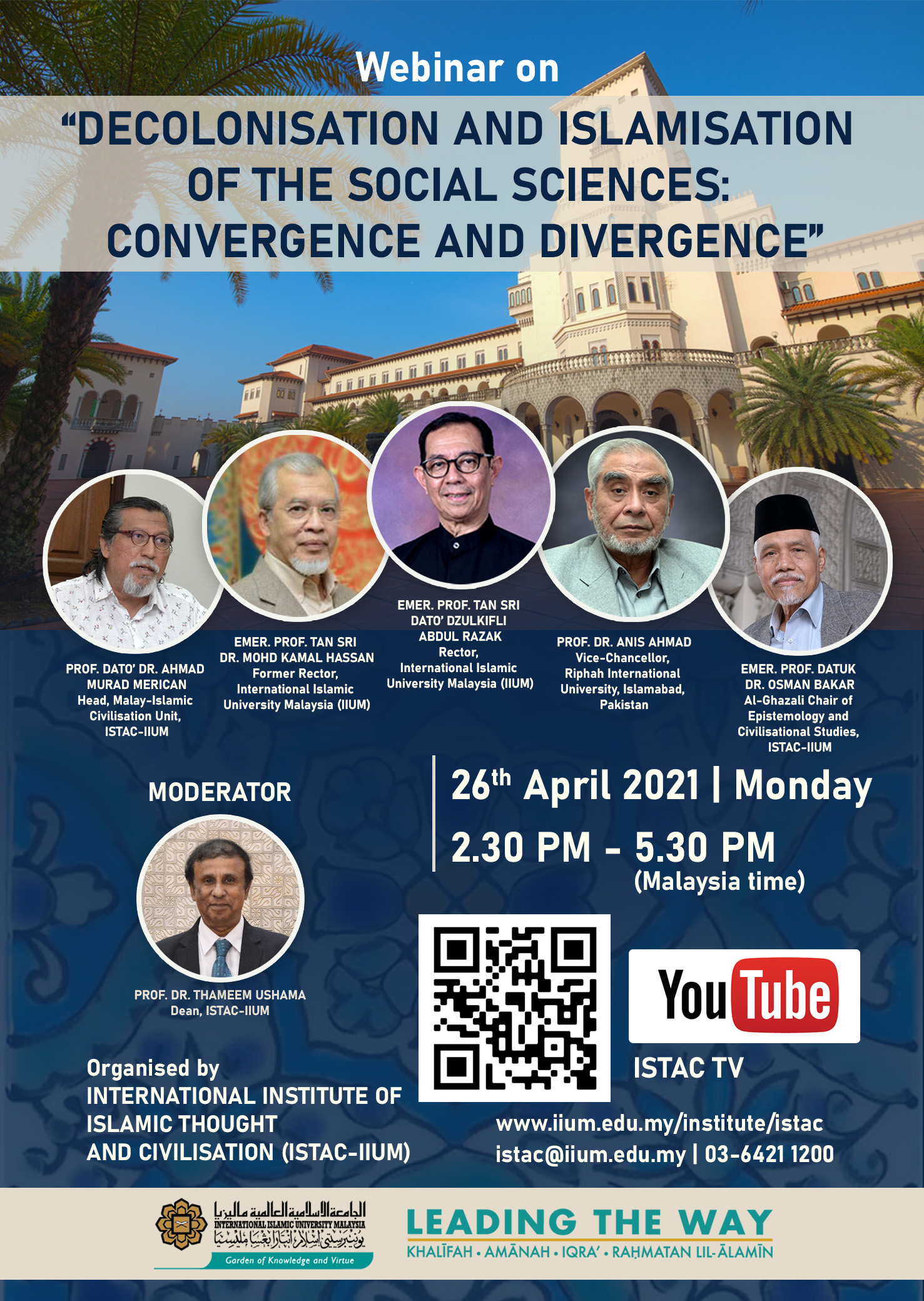 WEBINAR ON DECOLONISATION AND ISLAMISATION OF THE SOCIAL SCIENCES : CONVERGENCE AND DIVERGENCE