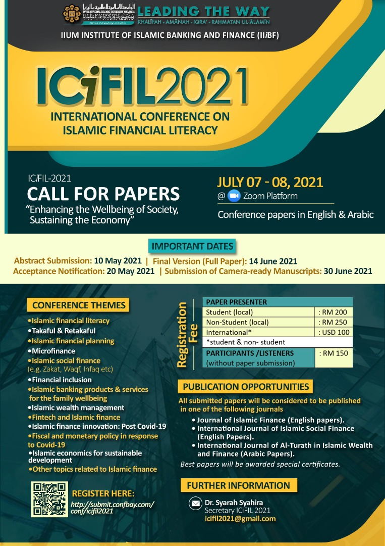 INTERNATIONAL CONFERENCE ON ISLAMIC FINANCIAL LITERACY 2021 (ICiFIL 2021): CALL FOR PAPERS