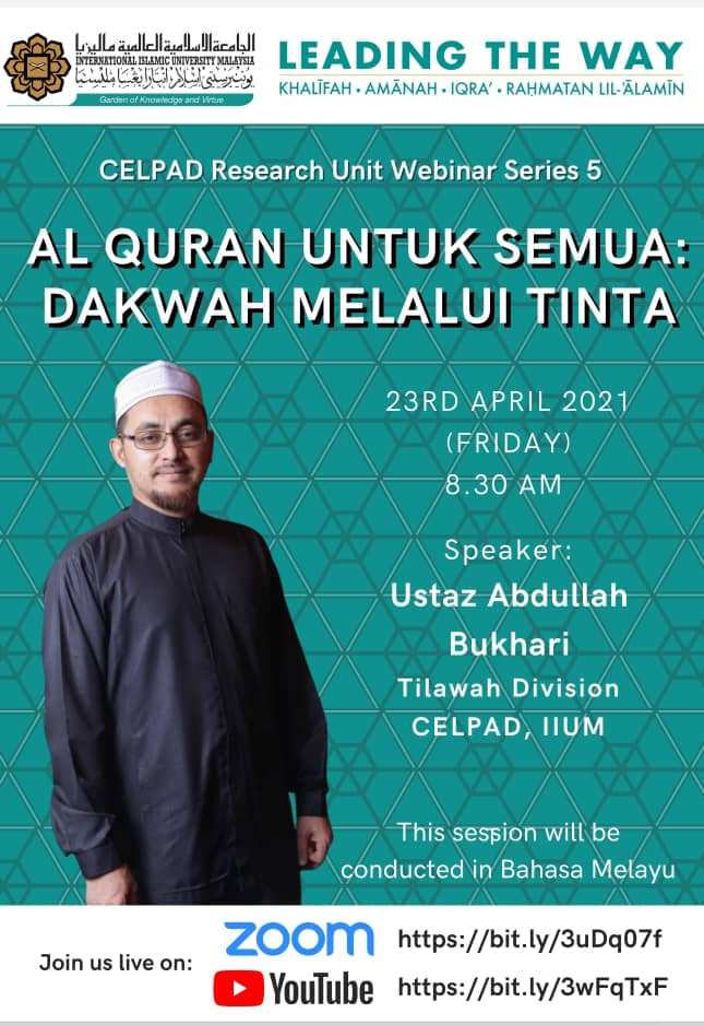 CELPAD Research Unit Webinar Series 5: Al-Quran untuk Semua: Dakwah Melalui Tinta