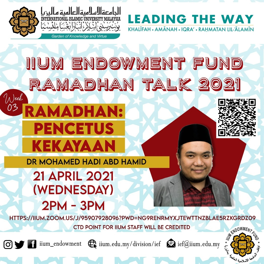 IEF Ramadhan Talk 2021: Ramadhan Pencetus Kekayaan