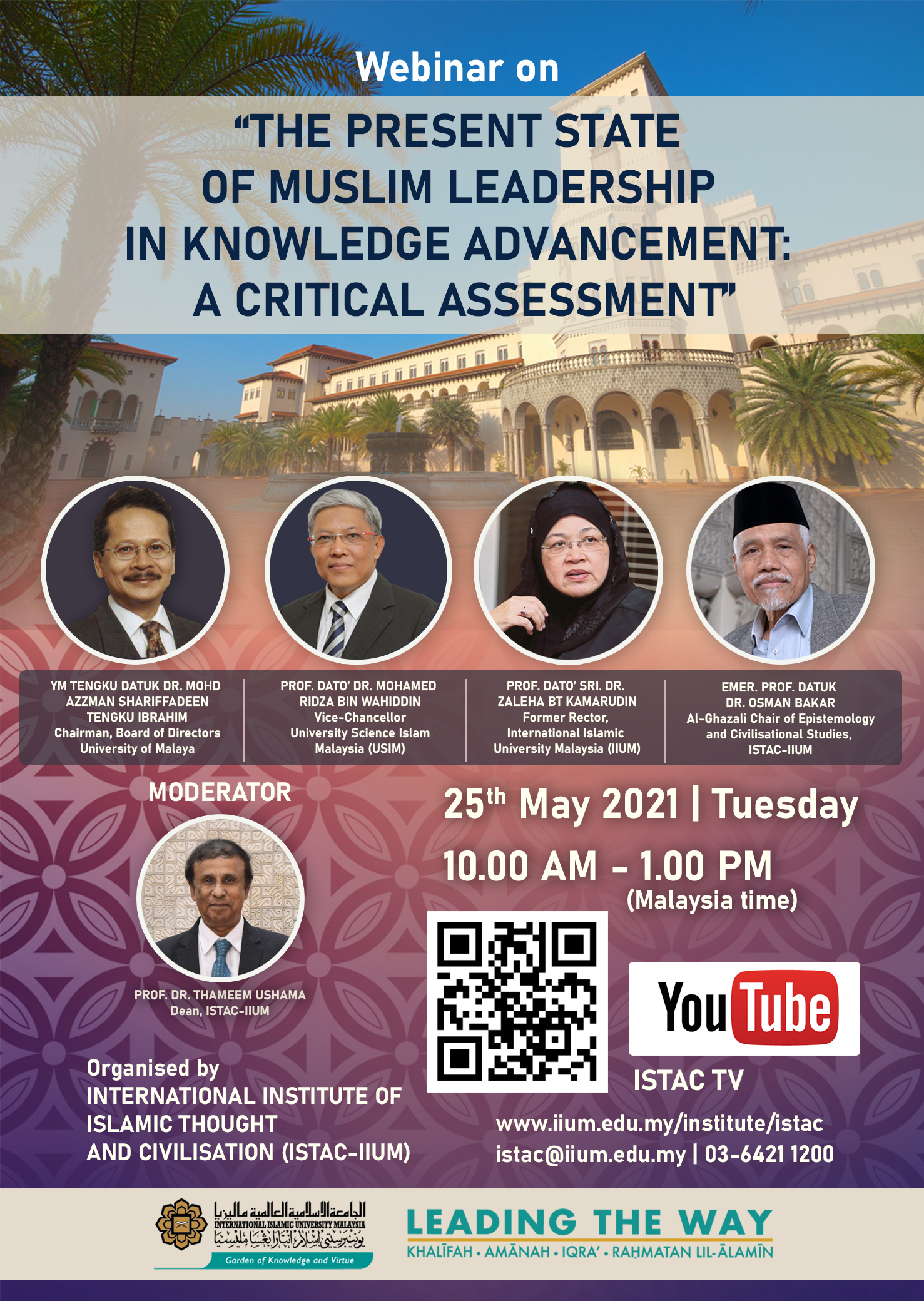 """webinar on """"THE PRESENT STATE OF MUSLIM LEADERSHIP IN KNOWLEDGE ADVANCEMENT: A CRITICAL ASSESSMENT"""""""
