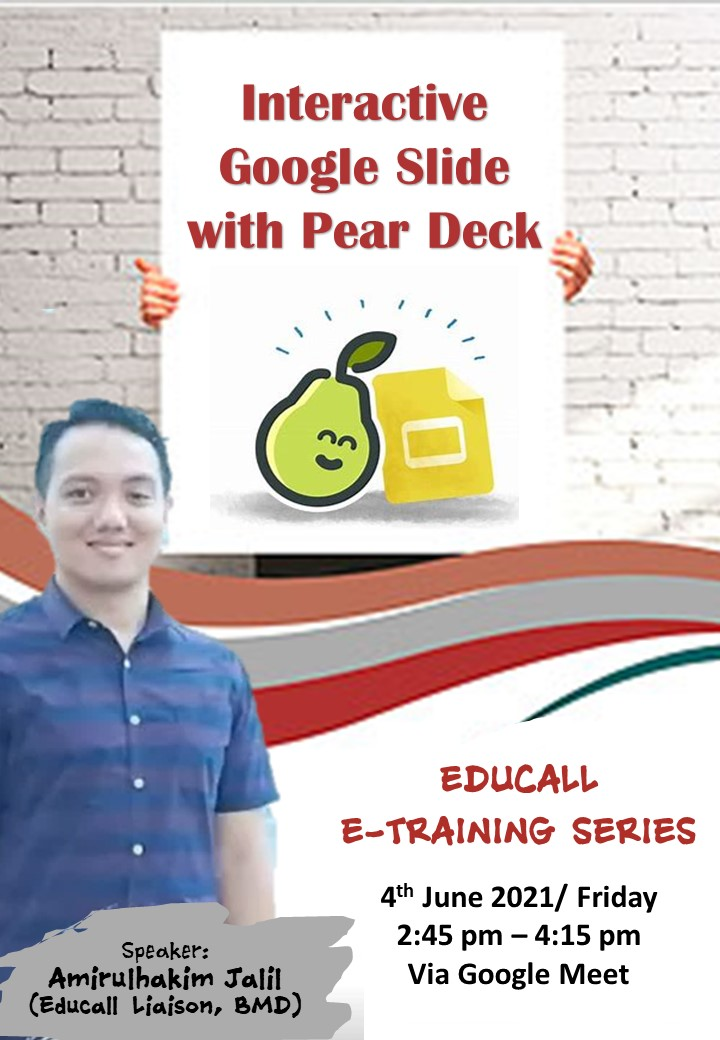 EDUCALL e-Training Series: Interactive Google Slide with Pear Deck