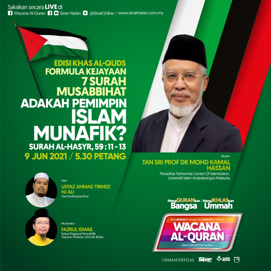 EDISI KHAS AL-QUDS FORMULA KEJAYAAN 7 SURAH MUSABBIHAT ADAKAH PEMIMPAIN ISLAM MUNAFIK ?