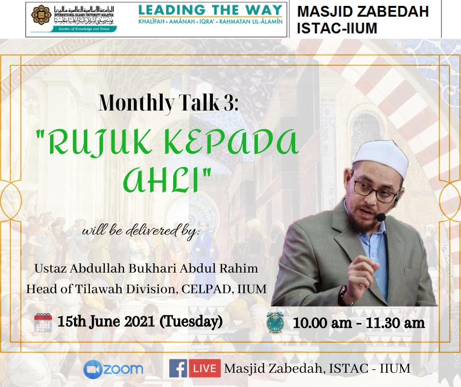 MONTHLY TALK 3 BY MASJID ZABEDAH, ISTAC-IIUM