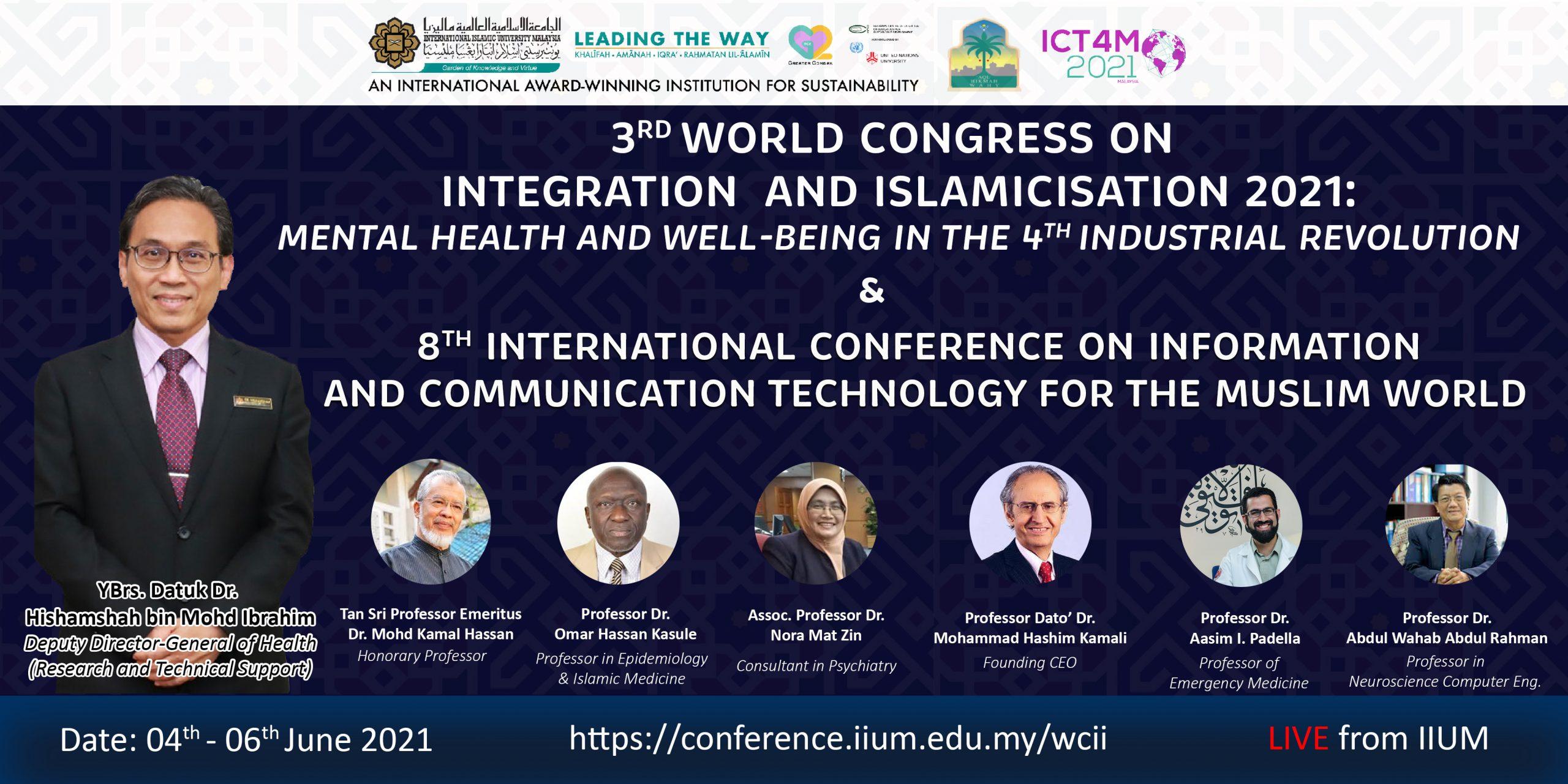 3rd World Congress on Integration & Islamicisation 2021 (3WCII) 4th - 6th June 201