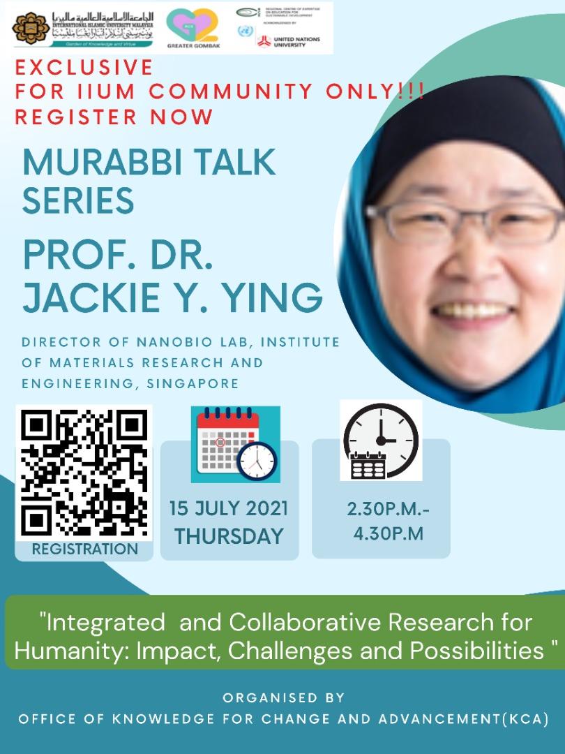 Murabbi Talk Series: Prof. Dr. Jackie Y. Ying