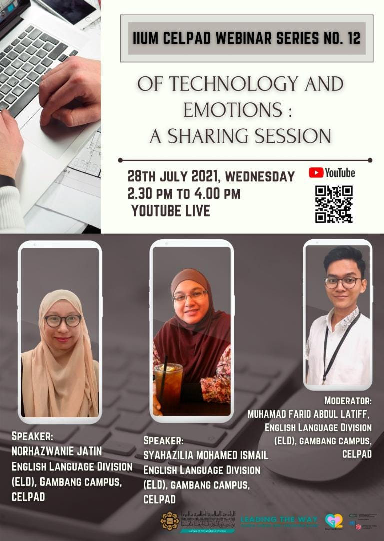 CELPAD WEBINAR SERIES #12: OF TECHNOLOGY AND EMOTIONS: A SHARING SESSION