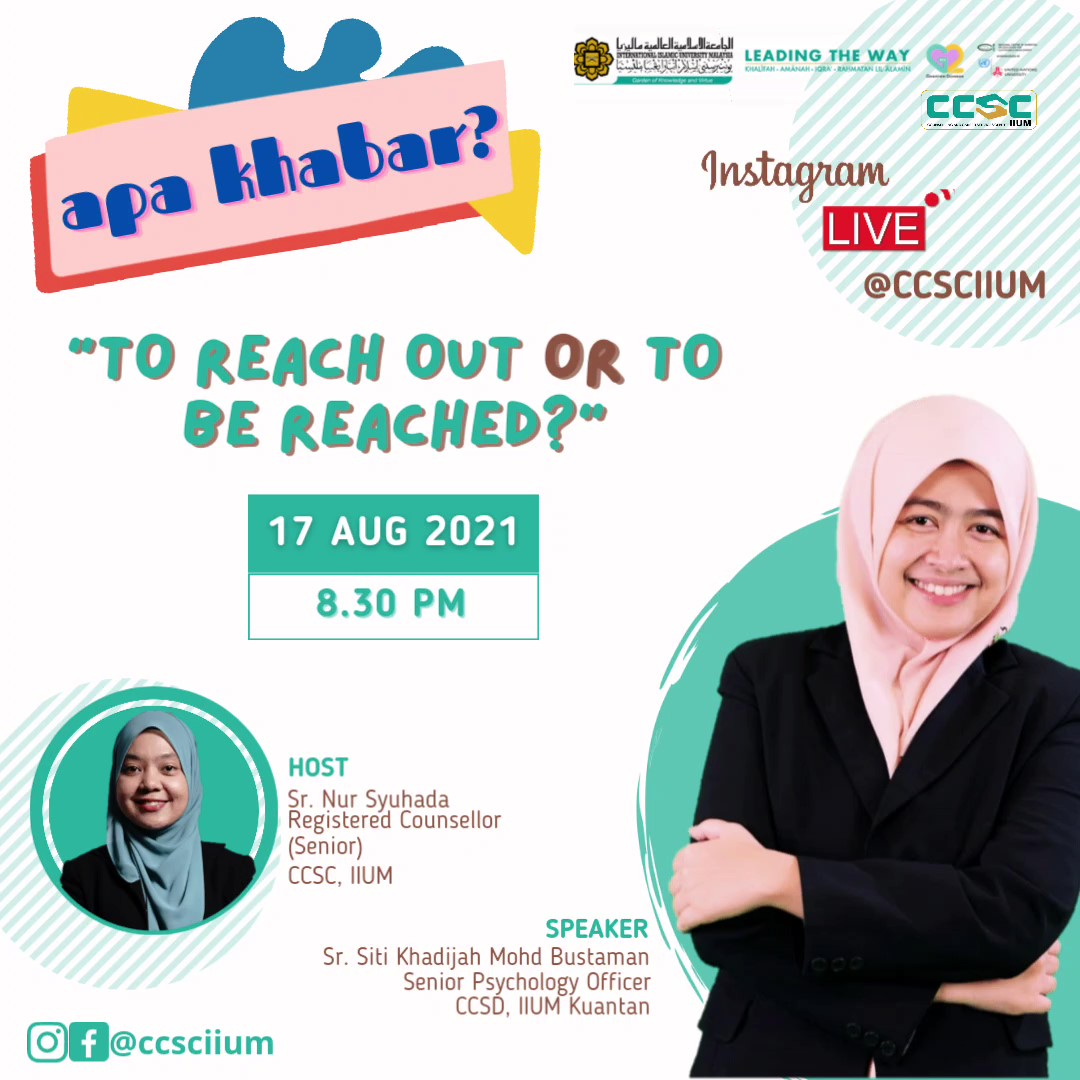 """IG Live Series Apa Khabar? """"To Reach out or To be Reached"""""""