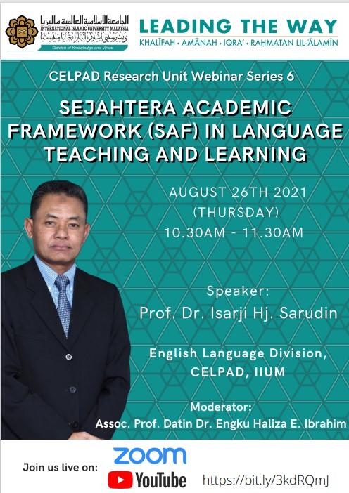 CELPAD Research Unit Webinar Series #6: Sejahtera Academic Framework (SAF) in Language Teaching and Learning