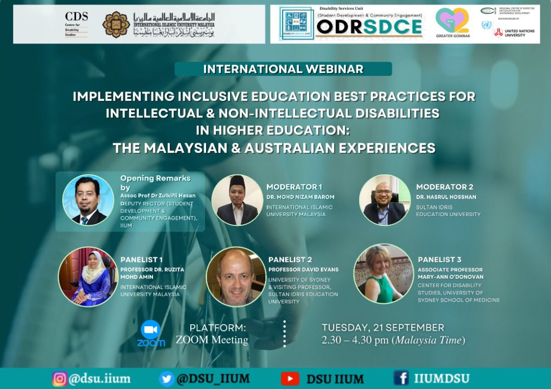 International Webinar:  Implementing Inclusive Education Best Practices For Intellectual & Non-Intellectual Disabilities In Higher Education: The Malaysian & Australian Experiences