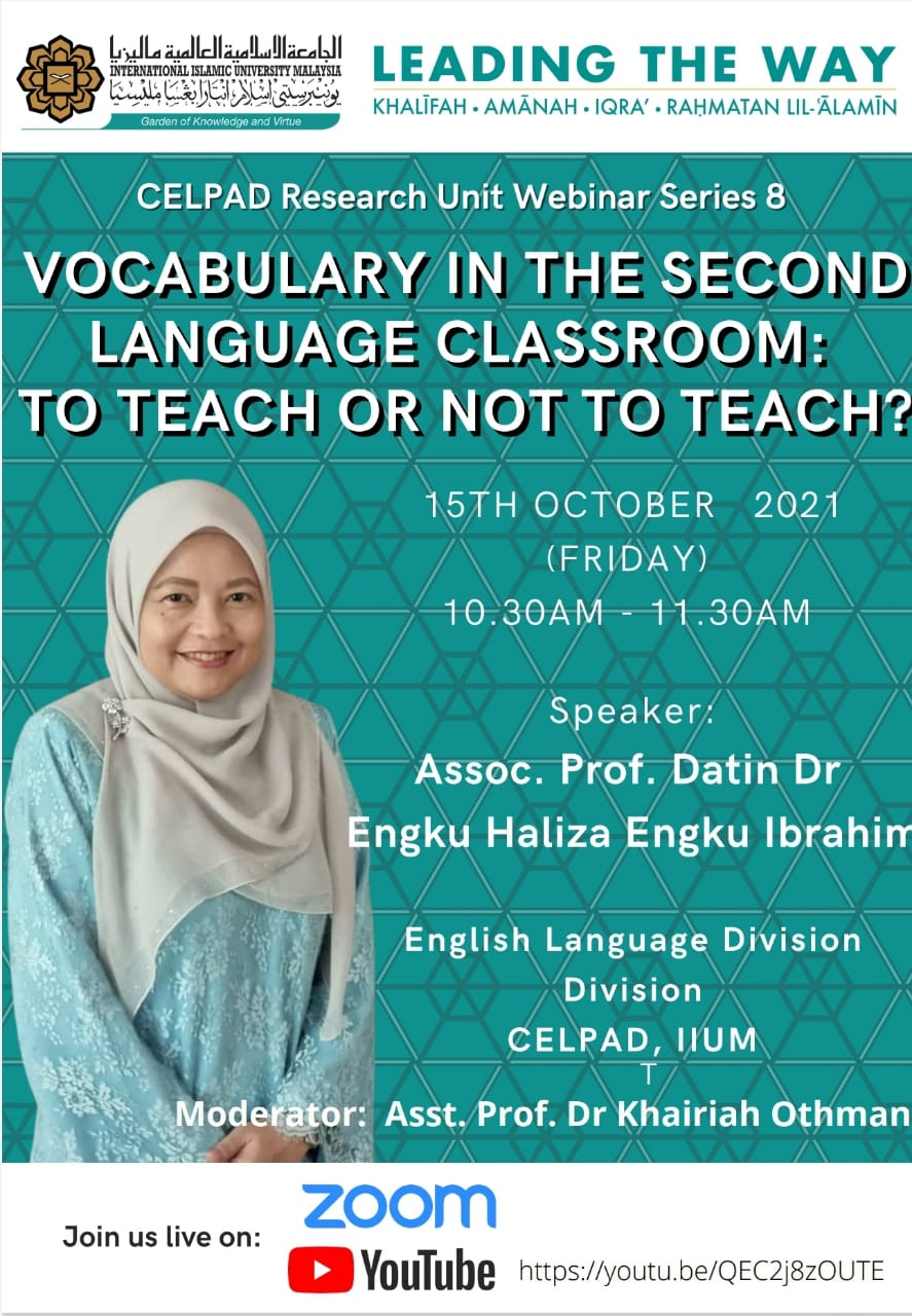 CELPAD Research Unit Webinar Series No. 8: Vocabulary in the Second Language Classroom: To teach or not to teach?